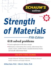 Schaum's Outline of Strength of Materials, Fifth Edition ebook by William Nash,Merle Potter