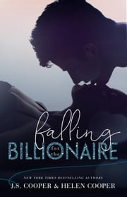 Falling for the Billionaire ebook by J. S. Cooper, Helen Cooper
