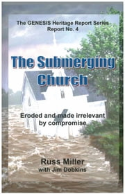 The Submerging Church ebook by Russ Miller