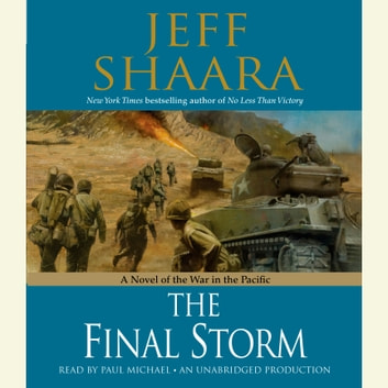 The Final Storm - A Novel of the War in the Pacific audiobook by Jeff Shaara