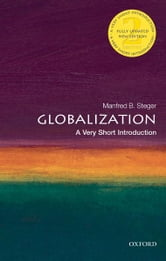 Globalization:A Very Short Introduction ebook by Manfred Steger