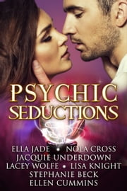 Psychic Seductions e-kirjat by Ella Jade, Nola Cross, Jacquie Underdown