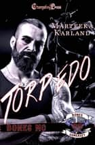 Torpedo ebook by Marteeka Karland