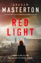 Red Light ebook by Graham Masterton