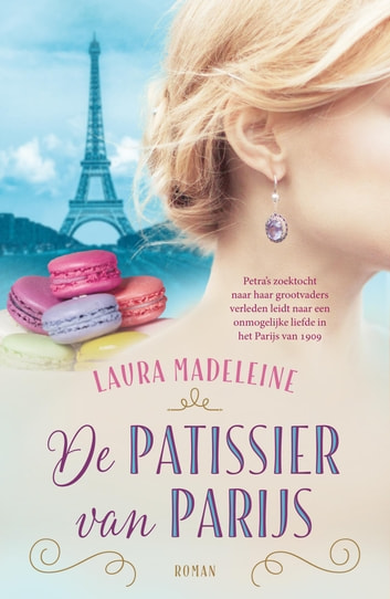 De patissier van Parijs eBook by Laura Madeleine