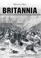Britannia ebook by Nicolas Heft