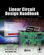 Linear Circuit Design Handbook ebook by Analog Devices Inc., Engineeri,Hank Zumbahlen