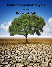 Mathematical Analysis of the Book of Job ebook by Robert Perrine