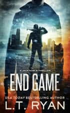 End Game (Jack Noble #12) ebook by L.T. Ryan