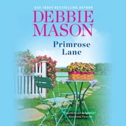 Primrose Lane audiobook by Debbie Mason