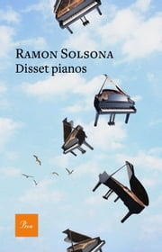 Disset pianos ebook by Ramon Solsona