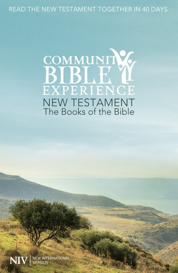 The Books of the Bible (NIV): New Testament - Community Bible Experience ebook by New International Version