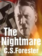 The Nightmare ebook by C. S. Forester