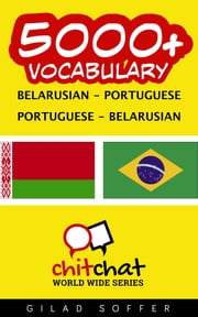 5000+ Vocabulary Belarusian - Portuguese ebook by Gilad Soffer