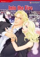 INTO THE FIRE (Harlequin Comics) - Harlequin Comics ebook by Leslie Kelly, YOKO IWASAKI