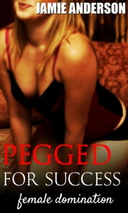 Pegged for Success ebook by Jamie Anderson