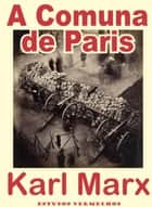 A Comuna de Paris ebook by Karl Marx, Friedrich Engels