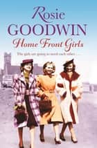 Home Front Girls ebook by Rosie Goodwin