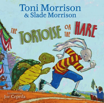 The Tortoise or the Hare ebook by Toni Morrison,Slade Morrison
