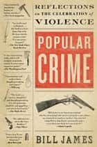 Popular Crime ebook by Bill James