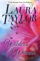WILDER'S WOMAN ebook by Laura Taylor