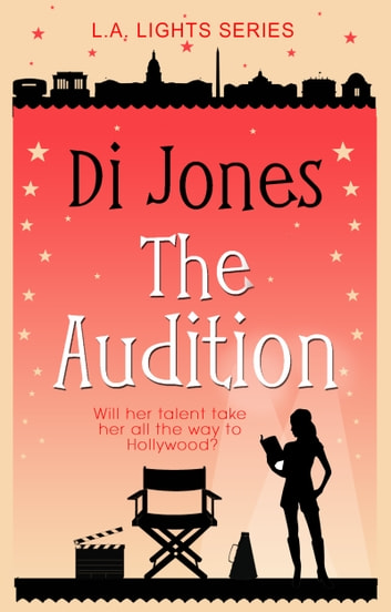 The Audition - A Hopeful and Heartwarming Prequel Novelette ebook by Di Jones
