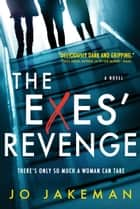 The Exes' Revenge ebook by Jo Jakeman