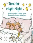 Time for Night Night eBook by Andrew Crozier, Dionne Crozier