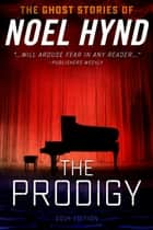The Prodigy ebook by Noel Hynd