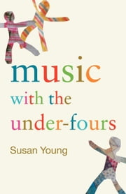 Music with the Under-Fours ebook by Young, Susan