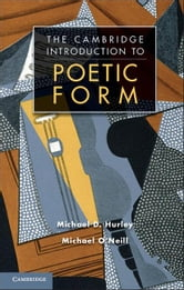 The Cambridge Introduction to Poetic Form ebook by Hurley, Michael D.