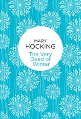 The Very Dead of Winter ebook by Mary Hocking