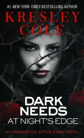 Dark Needs at Night's Edge ebook by Kresley Cole
