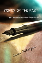 Words of the Past ebook by Suren Hakobyan