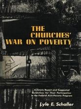 Churches War on Poverty [Adobe Ebook] ebook by Schaller, Lyle E.