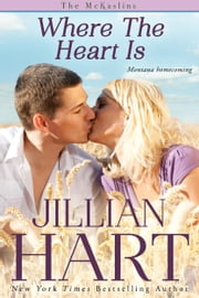 Where The Heart Is ebook by Jillian Hart