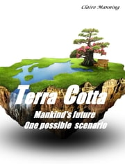 Terra Cotta - Time is fast running out ebook by Claire Manning