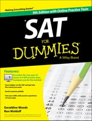 SAT For Dummies, with Online Practice ebook by Geraldine Woods, Ron Woldoff