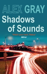 Shadows of Sounds ebook by Alex Gray