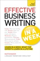 Effective Business Writing in a Week: Teach Yourself ebook by Martin Manser