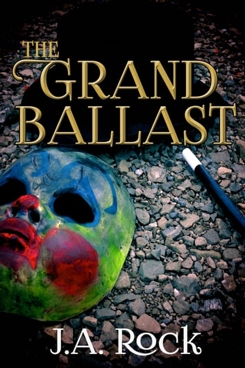 The Grand Ballast ebook by J.A. Rock