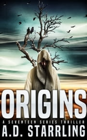 Origins - A Seventeen Series Thriller ebook by Kobo.Web.Store.Products.Fields.ContributorFieldViewModel