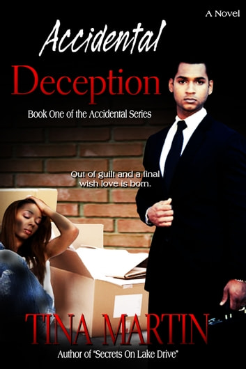 Accidental Deception (The Accidental Series, Book 1) ebook by Tina Martin