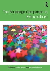 The Routledge Companion to Education ebook by