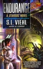 Endurance - A Stardoc Novel ebook by S. L. Viehl
