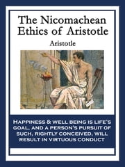 The Nicomachean Ethics of Aristotle ebook by Aristotle