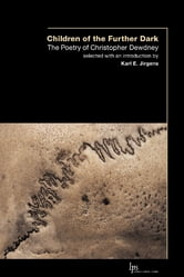 Children of the Outer Dark - The Poetry of Christopher Dewdney ebook by Christopher Dewdney