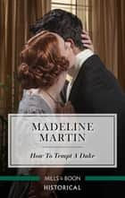 How to Tempt a Duke ebook by Madeline Martin