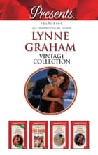 Lynne Graham Vintage Collection - 4 Book Box Set 電子書籍 by Lynne Graham