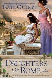 Daughters of Rome ebook by Kate Quinn
